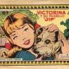 """Victorina y su perrito """"Jip"""". Azucena nº 555."""