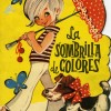La sombrilla de colores. Cuentos Toray, 1963.
